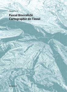 Broccolichi, cartographie de l'inoui